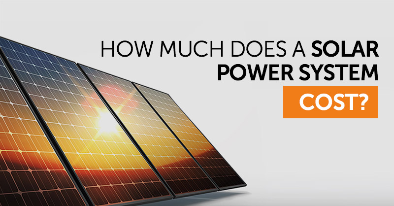 How much does a solar power system cost?