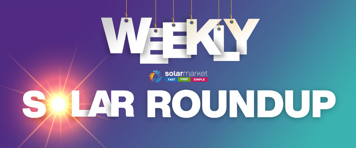 weekly solar roundup